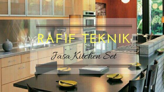 Biaya Pembuatan Kitchen Set